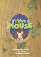 If I Were a Mouse eBook