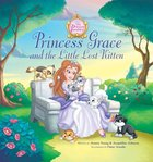 Princess Grace and the Little Lost Kitten (The Princess Parables Series) eBook
