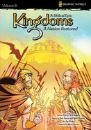A Nation Restored (Z Graphic Novels) (#08 in Kingdoms - A Biblical Epic Series) eBook