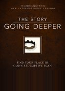 NIV the Story, Going Deeper Bible (The Story Series) eBook