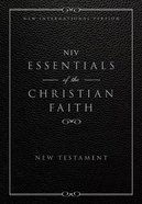 NIV Essentials of the Christian Faith (New Testament) eBook