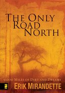 The Only Road North eBook