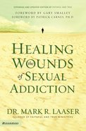 Healing the Wounds of Sexual Addiction eBook