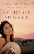 Seeds of Summer (#02 in Seasons Of The Tall Grass Series) eBook