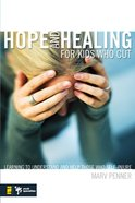 Hope and Healing For Kids Who Cut eBook