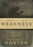A Place For Weakness eBook