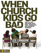When Church Kids Go Bad eBook