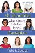 My Beautiful Daughter (Faithgirlz! Series) eBook