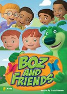 Boz and Friends (Boz The Bear Series) eBook