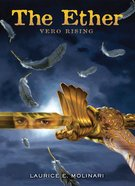 Vero Rising (#01 in The Ether Novel Series) eBook