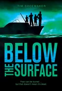 Below the Surface (#03 in Code Of Silence Series) Paperback