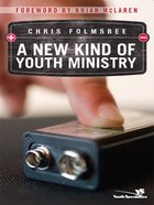 A New Kind of Youth Ministry eBook