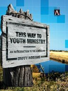 This Way to Youth Ministry (Companion Guide) eBook