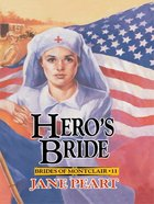 Hero's Bride (#11 in Brides Of Montclair Series) eBook