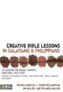 Creative Bible Lessons in Galatians and Philippians eBook