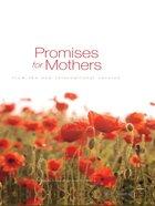 Promises For Moms From the NIV