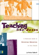 Teaching Like Jesus eBook