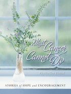 What Cancer Cannot Do eBook