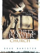 The Word and Power Church eBook