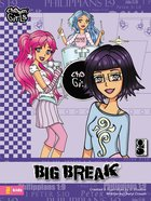 Big Break (#05 in Chosen Girls Series) eBook