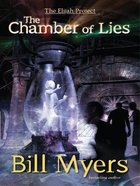 The Chamber of Lies (#04 in The Elijah Project Series) eBook