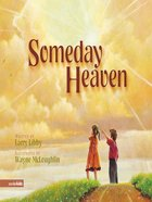 Someday Heaven eBook