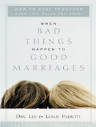 When Bad Things Happen to Good Marriages eBook