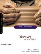 Colossians - Discover the New You (New Community Study Series) eBook