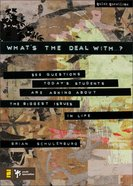 What's the Deal With ... ? (Quick Questions Series) eBook