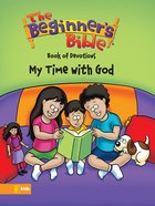 My Time With God (Beginner's Bible Series) eBook