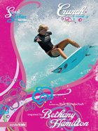 Crunch (#04 in Soul Surfer Series) eBook