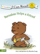Barnabas Helps a Friend (My First I Can Read! Series) eBook