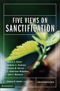 Five Views on Sanctification (Counterpoints Series) eBook