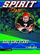 Goal Line Stand (Spirit Of The Game Series) eBook