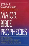 Major Bible Prophecies eBook