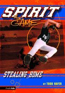 Stealing Home (Spirit Of The Game Series) eBook