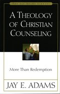 A Theology of Christian Counseling eBook