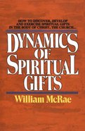 The Dynamics of Spiritual Gifts eBook