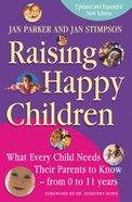 Raising Happy Children Paperback