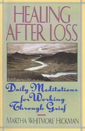 Healing After Loss Paperback