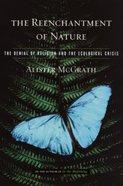 The Reenchantment of Nature Hardback