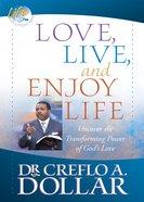 Love, Live, and Enjoy Life eBook