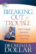 Breaking Out of Trouble eBook