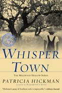 Whisper Town (#03 in Millwood Hollow Series) eBook