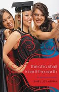 The Chic Shall Inherit the Earth (#6 in All About Us Series) eBook