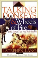 Talking Donkeys and Wheels of Fire eBook