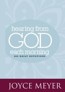 Hearing From God Each Morning (365 Daily Devotions Series)