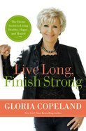 Live Long, Finish Strong eBook