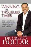 Winning in Troubled Times eBook