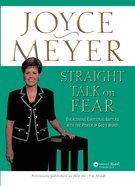 Straight Talk on Fear